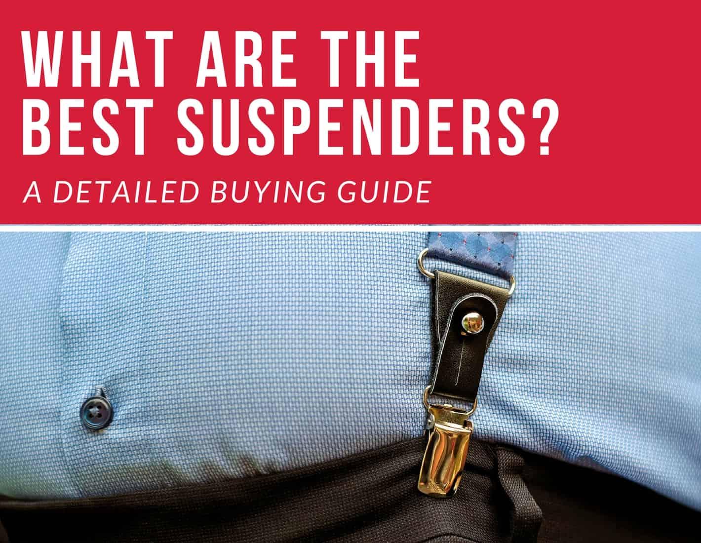 best suspenders for men