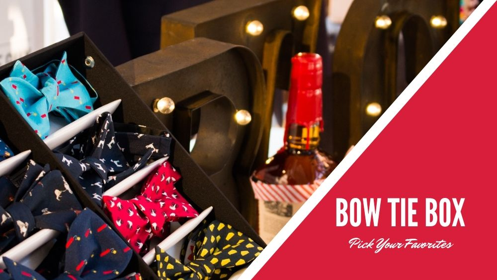 a bow tie box pick and choose your favorites